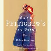 Major Pettigrews Last Stand: A Novel, by Helen Simonson