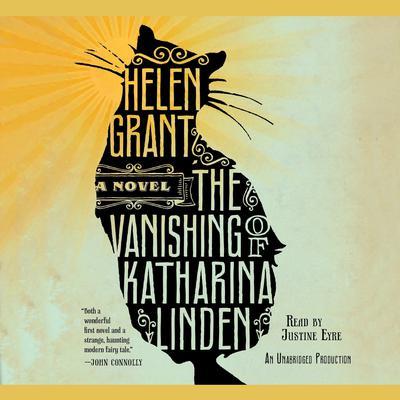 The Vanishing of Katharina Linden: A Novel Audiobook, by Helen Grant