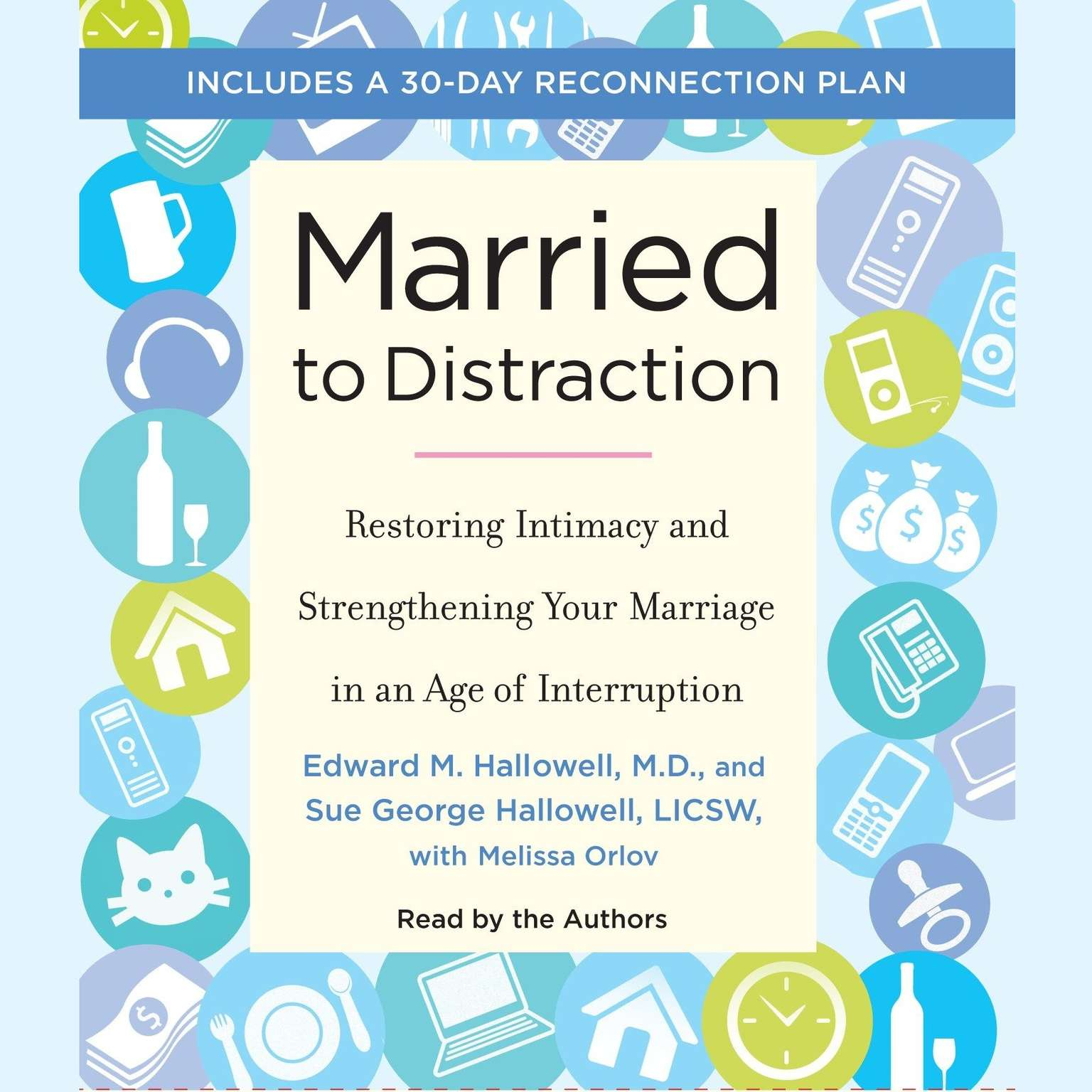 Printable Married to Distraction: Restoring Intimacy and Strengthening Your Marriage in an Age of Interruption Audiobook Cover Art