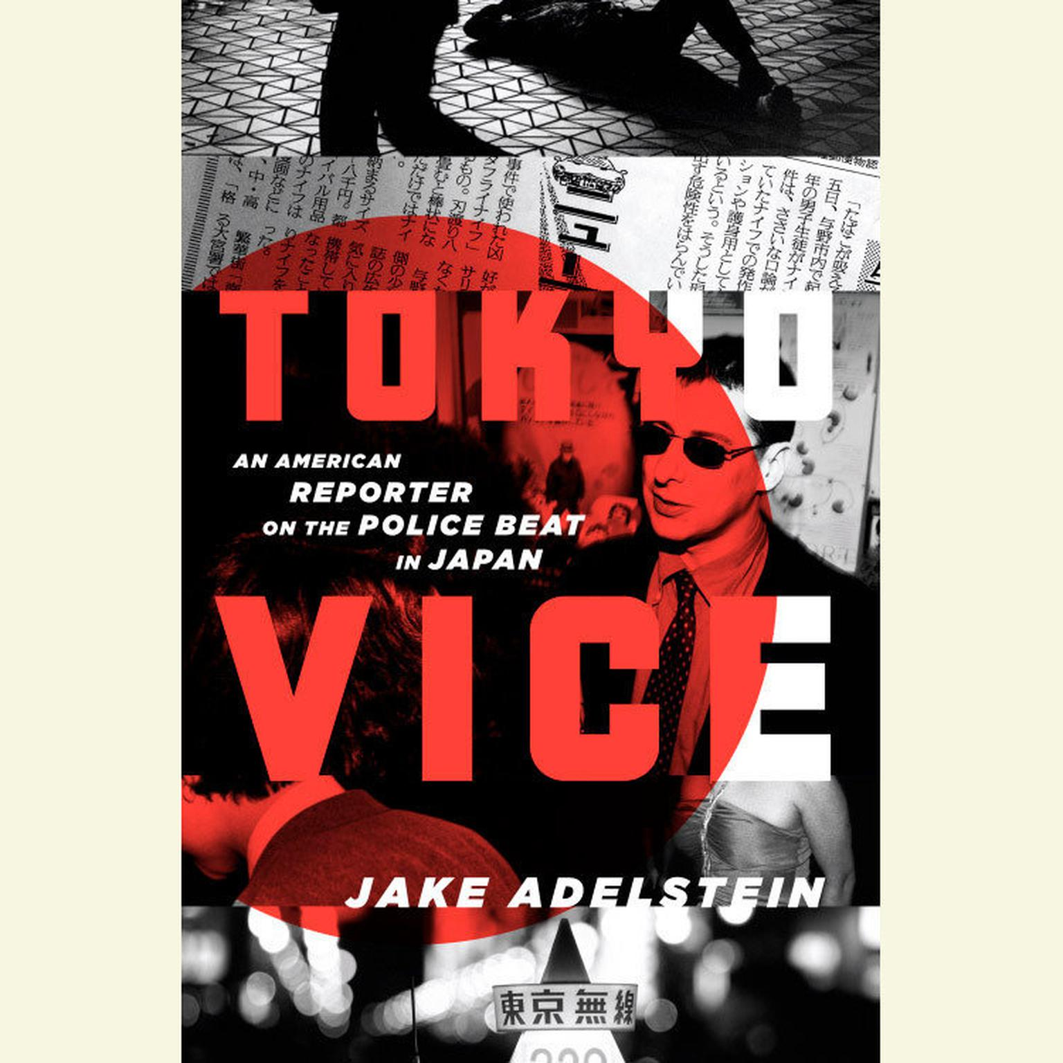Printable Tokyo Vice: An American Reporter on the Police Beat in Japan Audiobook Cover Art