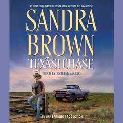 Texas! Chase: A Novel Audiobook, by Sandra Brown