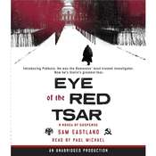 Eye of the Red Tsar: A Novel of Suspense, by Paul Watkins, Sam Eastland
