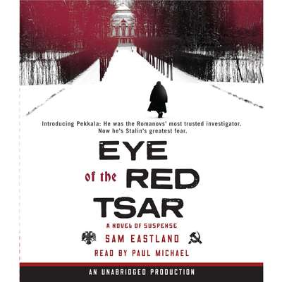 Eye of the Red Tsar: A Novel of Suspense Audiobook, by Paul Watkins