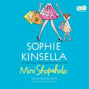 Mini Shopaholic: A Novel, by Sophie Kinsella