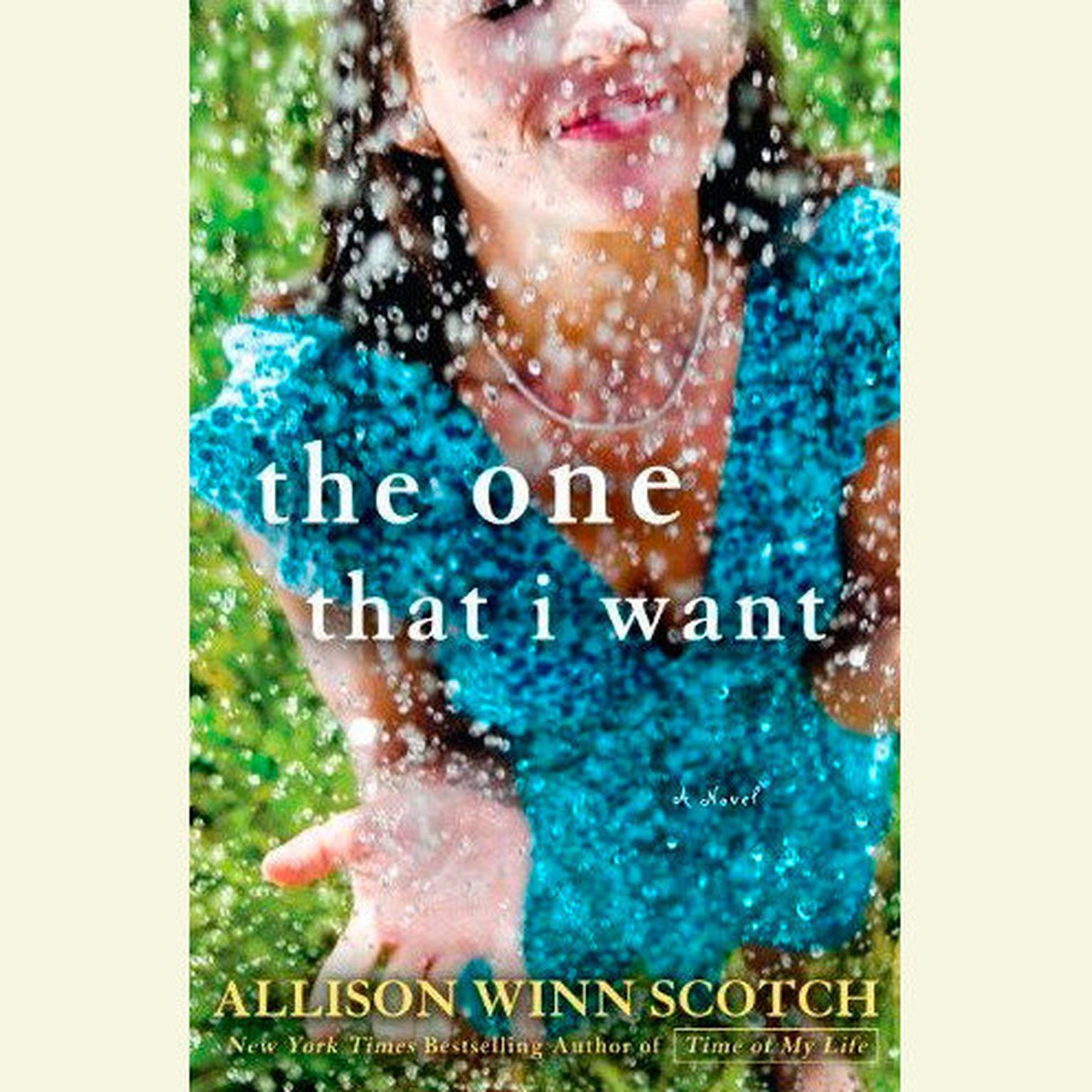 Printable The One That I Want Audiobook Cover Art
