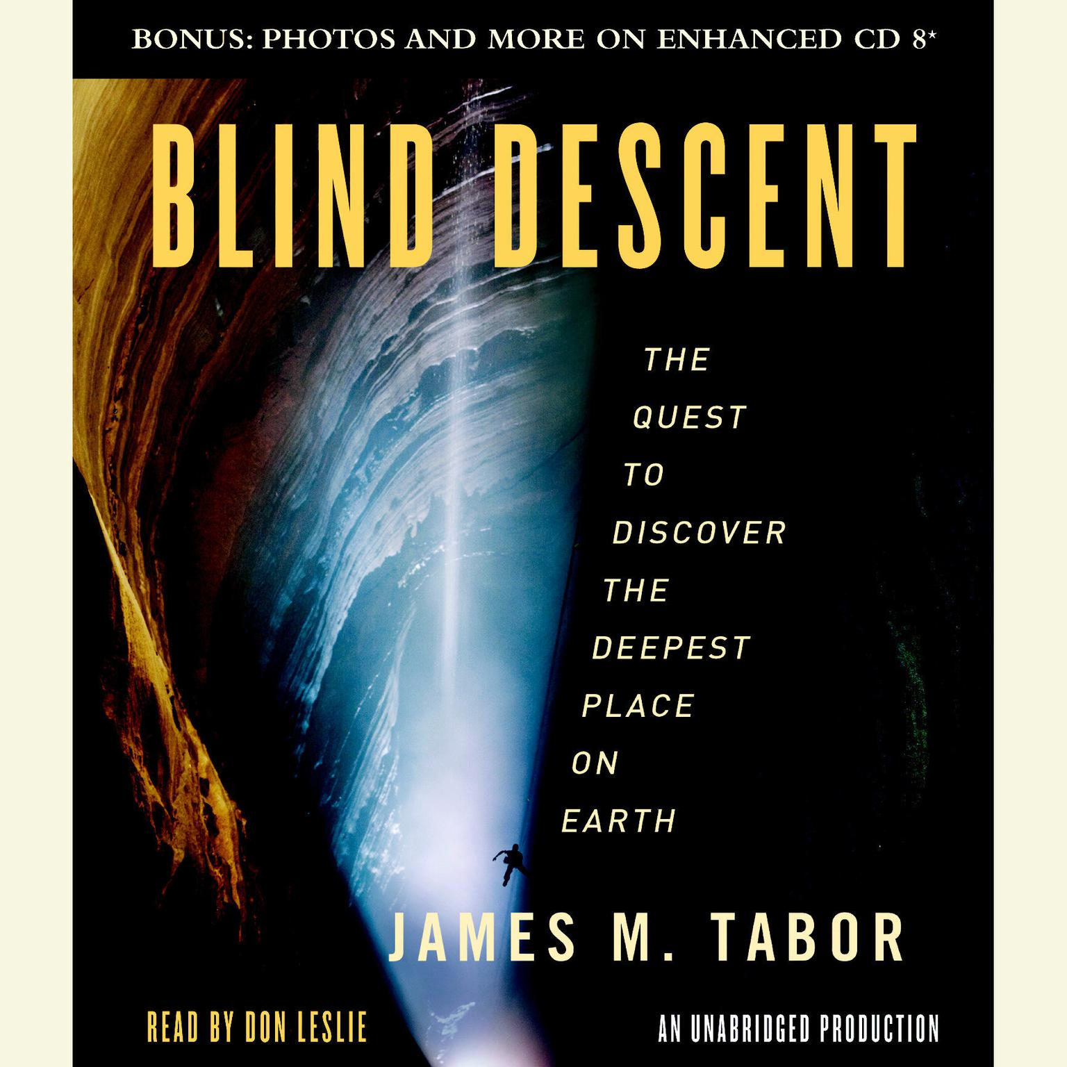 Printable Blind Descent: The Quest to Discover the Deepest Place on Earth Audiobook Cover Art
