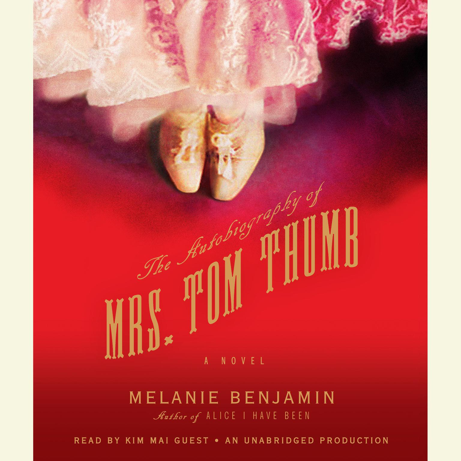 Printable The Autobiography of Mrs. Tom Thumb: A Novel Audiobook Cover Art