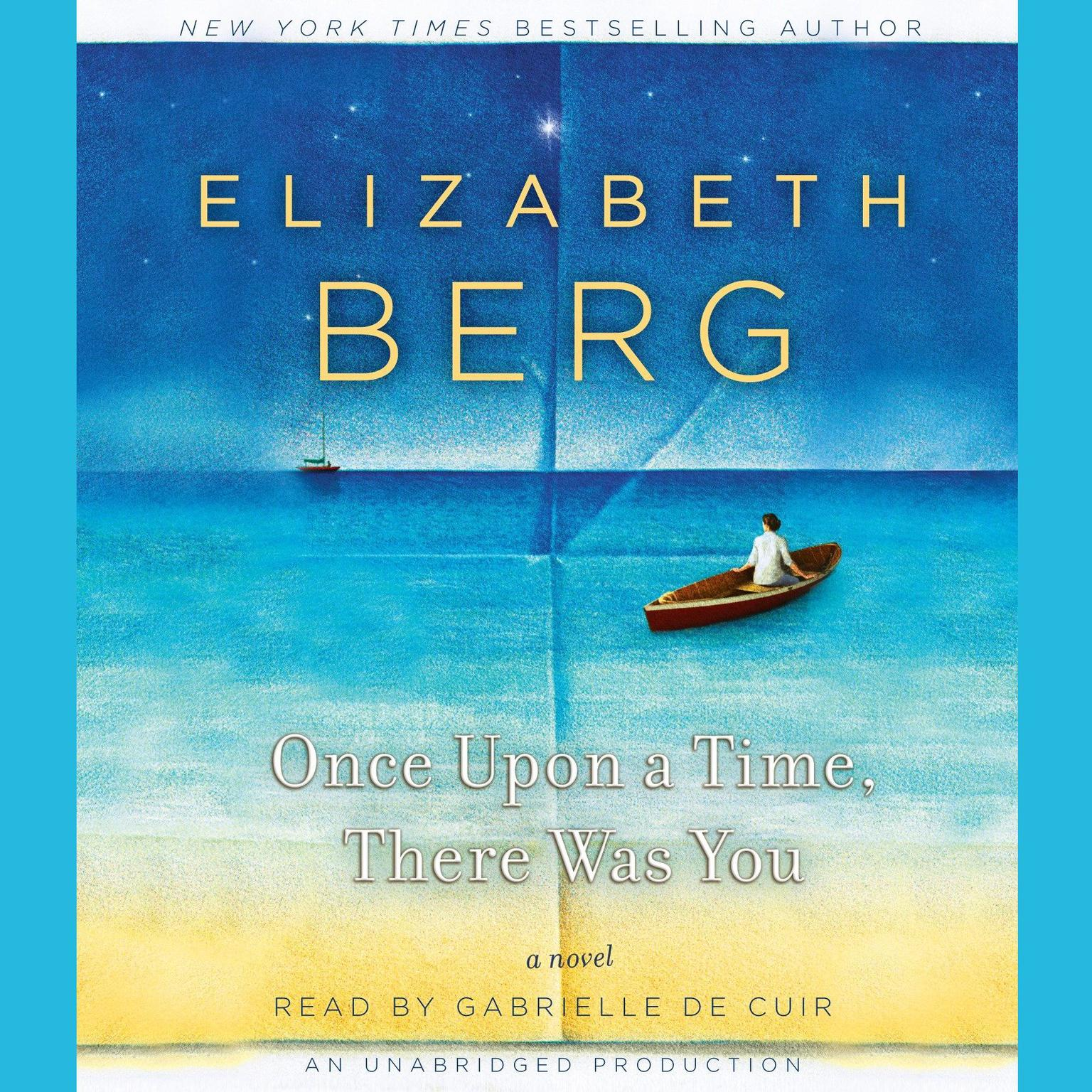 Printable Once Upon a Time, There Was You: A Novel Audiobook Cover Art