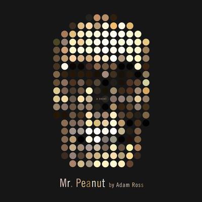 Mr. Peanut Audiobook, by Adam Ross