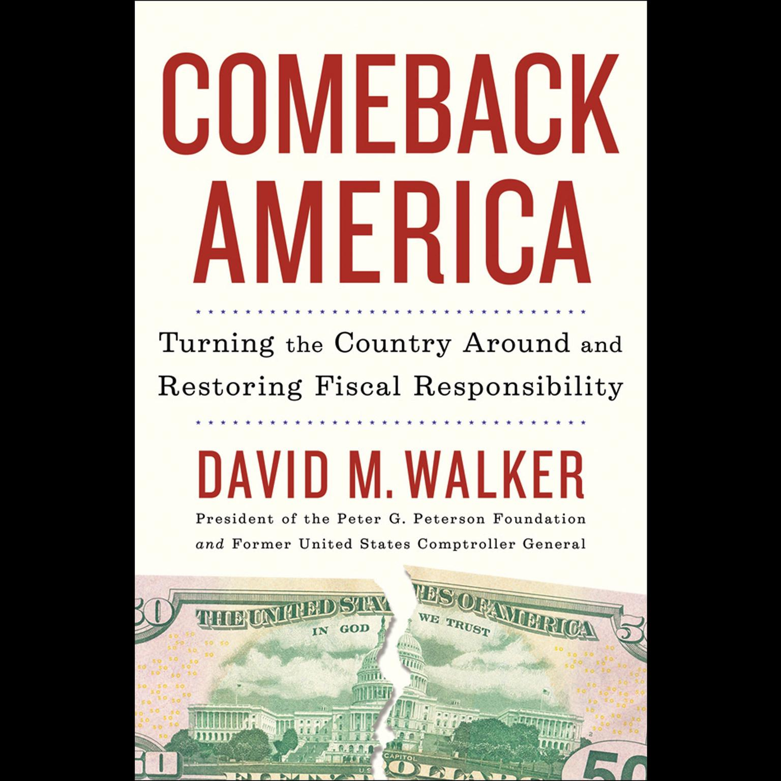 Printable Comeback America: Turning the Country Around and Restoring Fiscal Responsibility Audiobook Cover Art