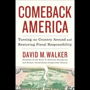 Comeback America: Turning the Country Around and Restoring Fiscal Responsibility, by David M. Walker, David Walker