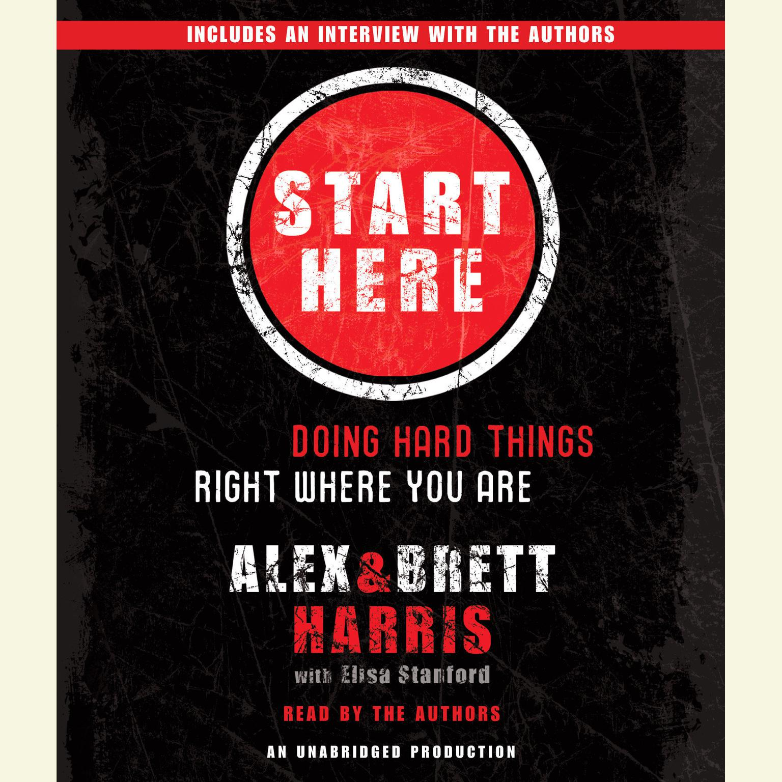Printable Start Here: Doing Hard Things Right Where You Are Audiobook Cover Art