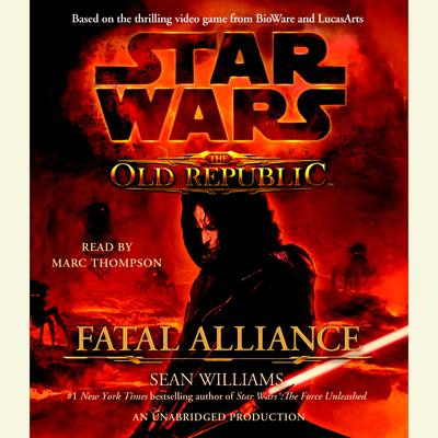 Fatal Alliance: Star Wars (The Old Republic) Audiobook, by Sean Williams
