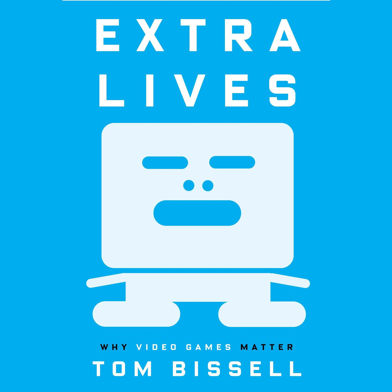 Printable Extra Lives: Why Video Games Matter Audiobook Cover Art