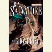 The Ghost King: Transitions, Book III Audiobook, by R. A. Salvatore