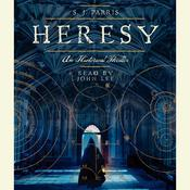 Heresy Audiobook, by S. J. Parris