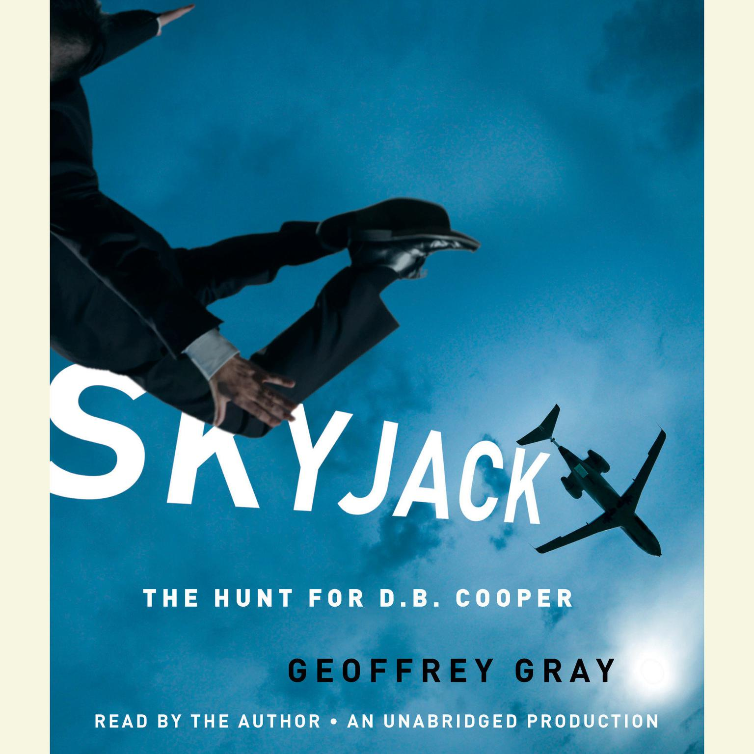 Printable SKYJACK: The Hunt for D. B. Cooper Audiobook Cover Art