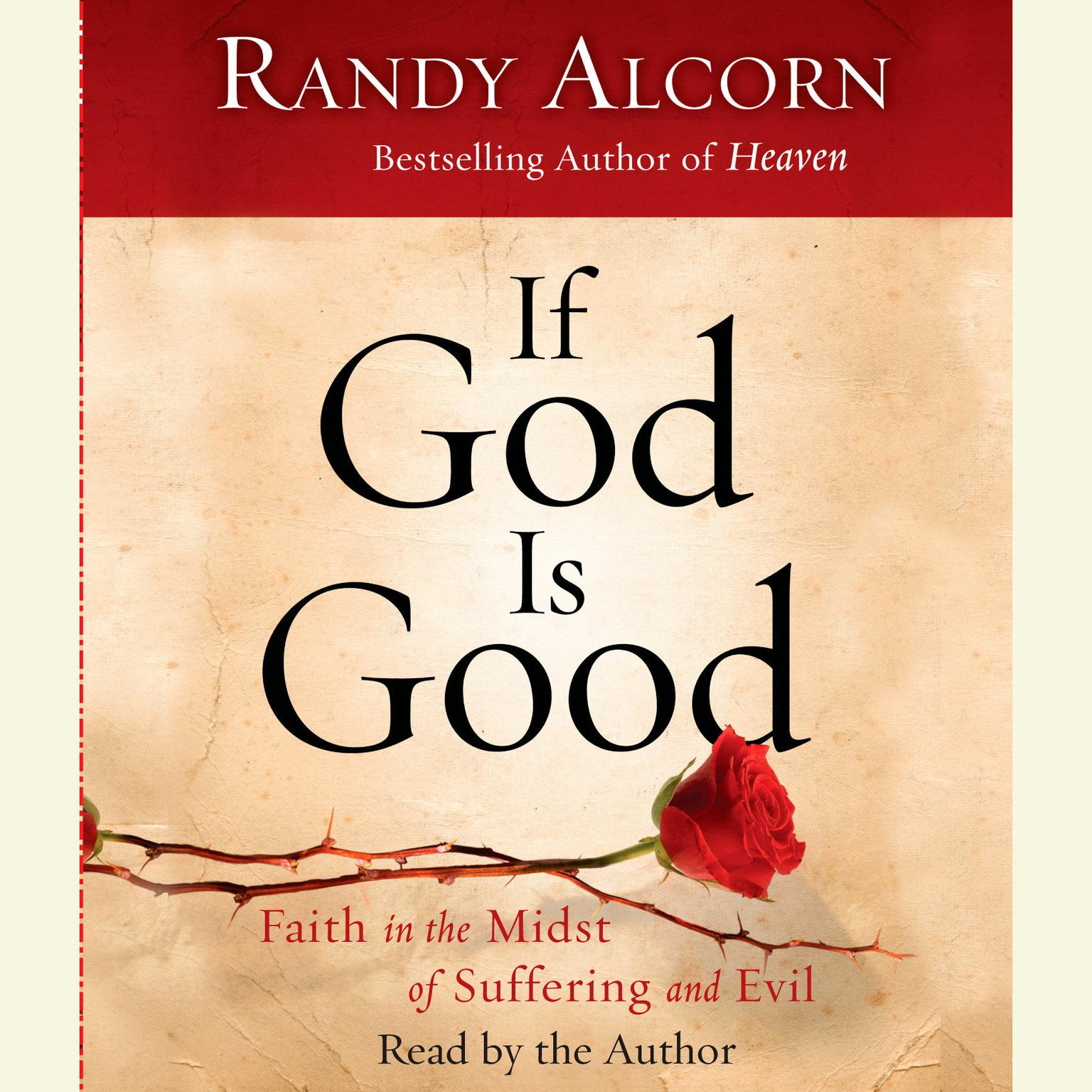 Printable If God Is Good: Faith in the Midst of Suffering and Evil Audiobook Cover Art