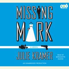 Missing Mark Audiobook, by Julie Kramer