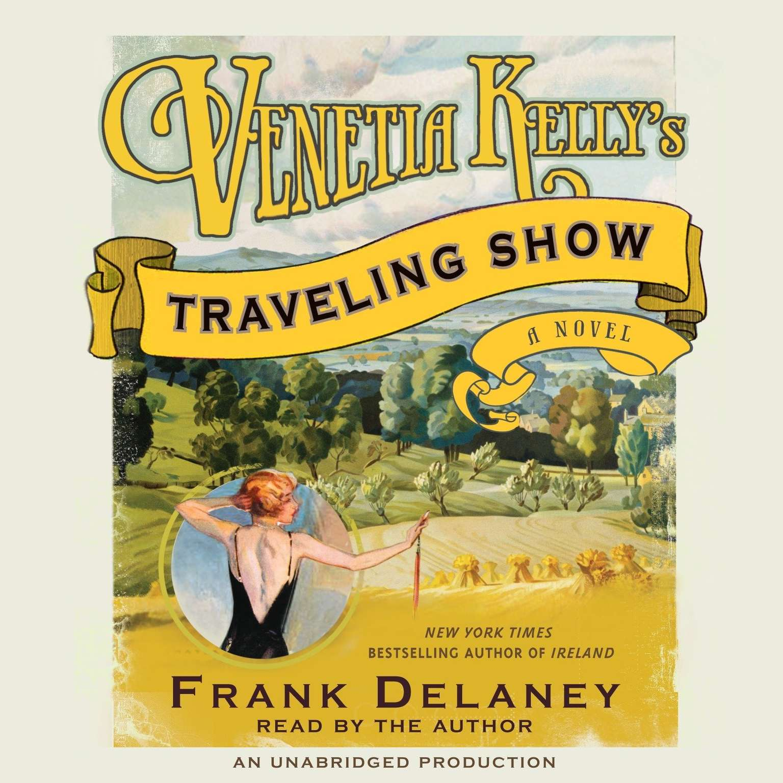 Printable Venetia Kelly's Traveling Show: A Novel of Ireland Audiobook Cover Art