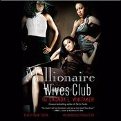 Millionaire Wives Club: A Novel Audiobook, by Tu-Shonda Whitaker
