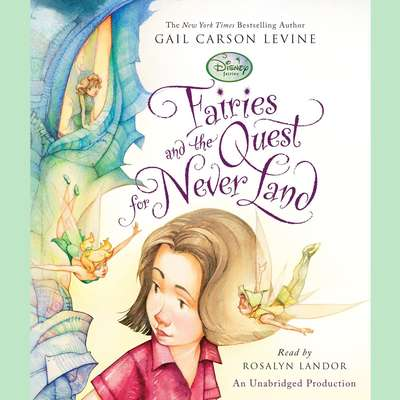 Fairies and the Quest for Never Land Audiobook, by Gail Carson Levine
