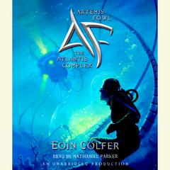 Artemis Fowl 7: The Atlantis Complex Audiobook, by Eoin Colfer