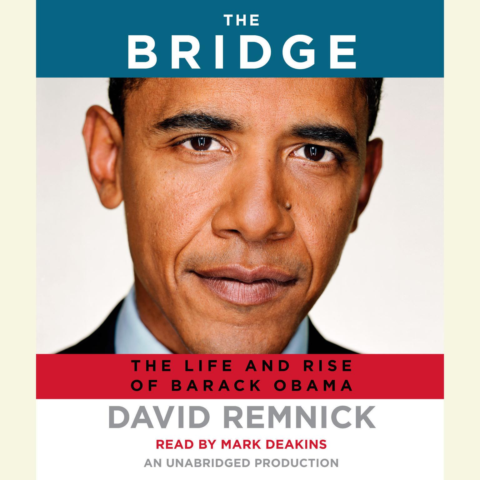 Printable The Bridge: The Life and Rise of Barack Obama Audiobook Cover Art