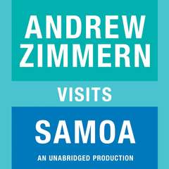 Andrew Zimmern visits Samoa: Chapter 2 from THE BIZARRE TRUTH Audiobook, by Andrew Zimmern