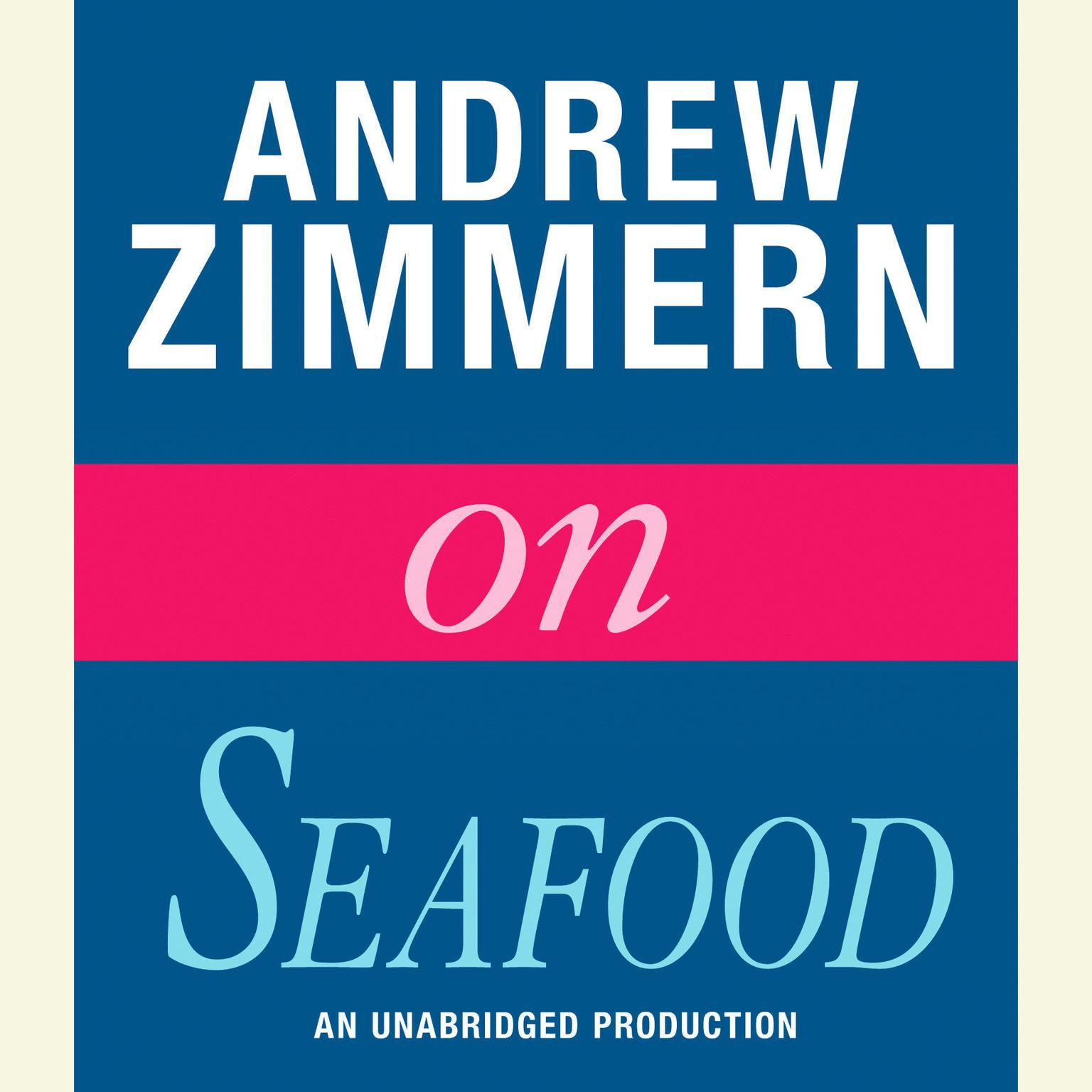 Printable Andrew Zimmern on Seafood Audiobook Cover Art