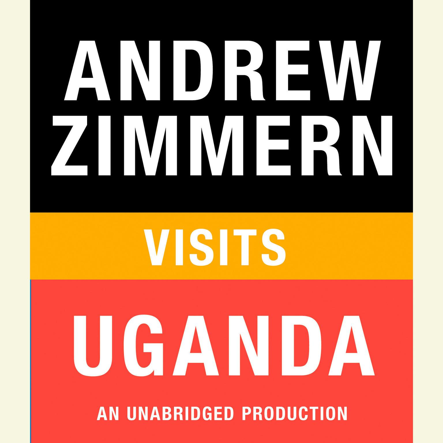 Printable Andrew Zimmern visits Uganda: Chapter 4 from THE BIZARRE TRUTH Audiobook Cover Art