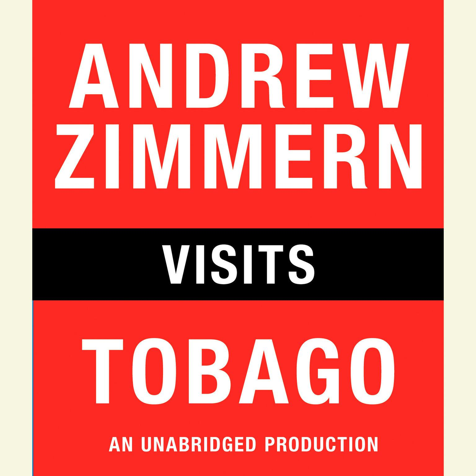 Printable Andrew Zimmern Visits Tobago Audiobook Cover Art