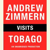 Andrew Zimmern Visits Tobago, by Andrew Zimmern