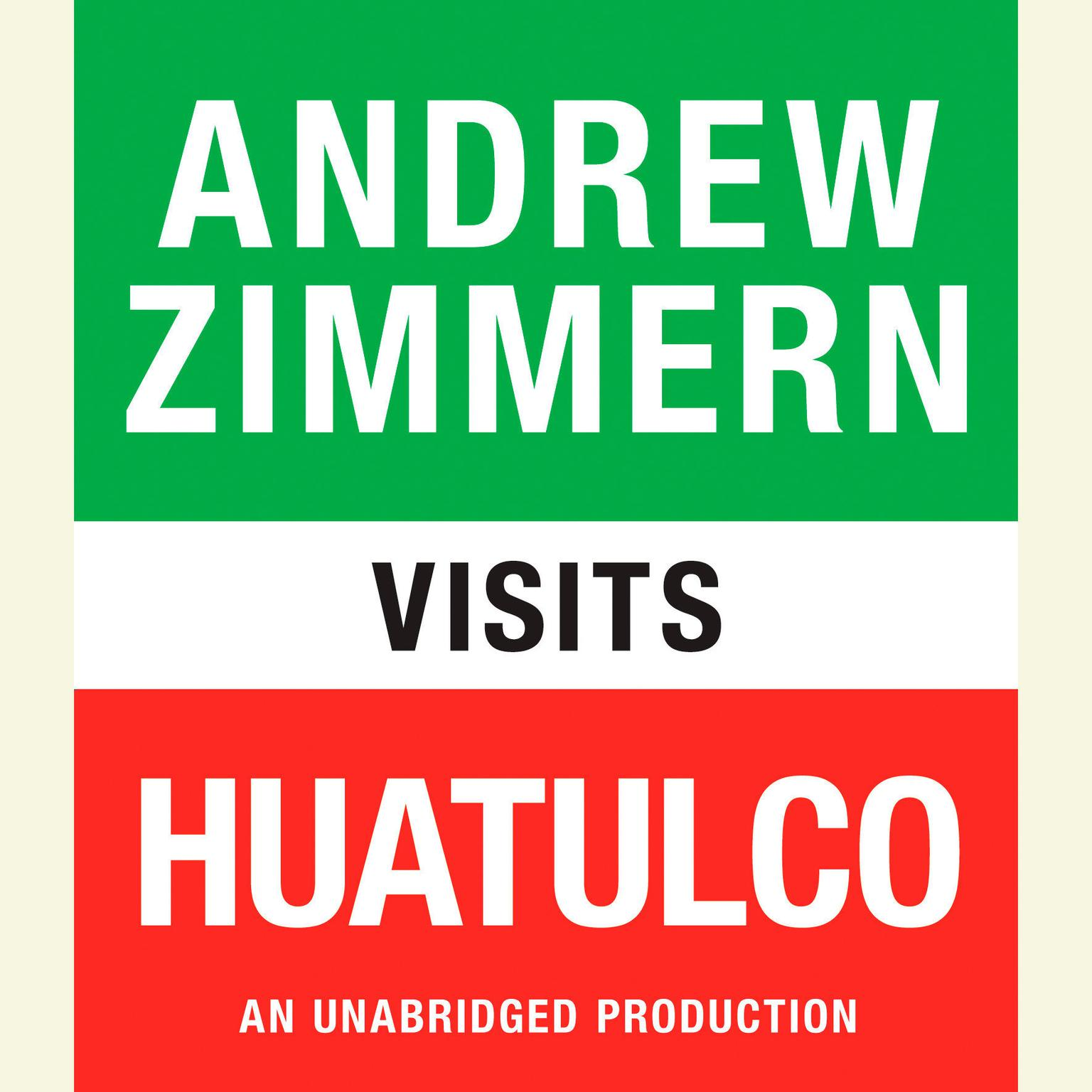 Printable Andrew Zimmern Visits Huatulco Audiobook Cover Art