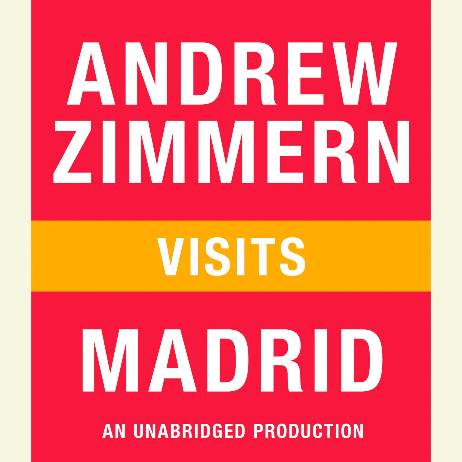 Printable Andrew Zimmern visits Madrid: Chapter 7 from THE BIZARRE TRUTH Audiobook Cover Art