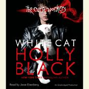 White Cat: The Curse Workers, Book One Audiobook, by Holly Black