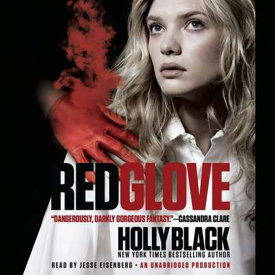 Red Glove: The Curse Workers, Book Two Audiobook, by Holly Black