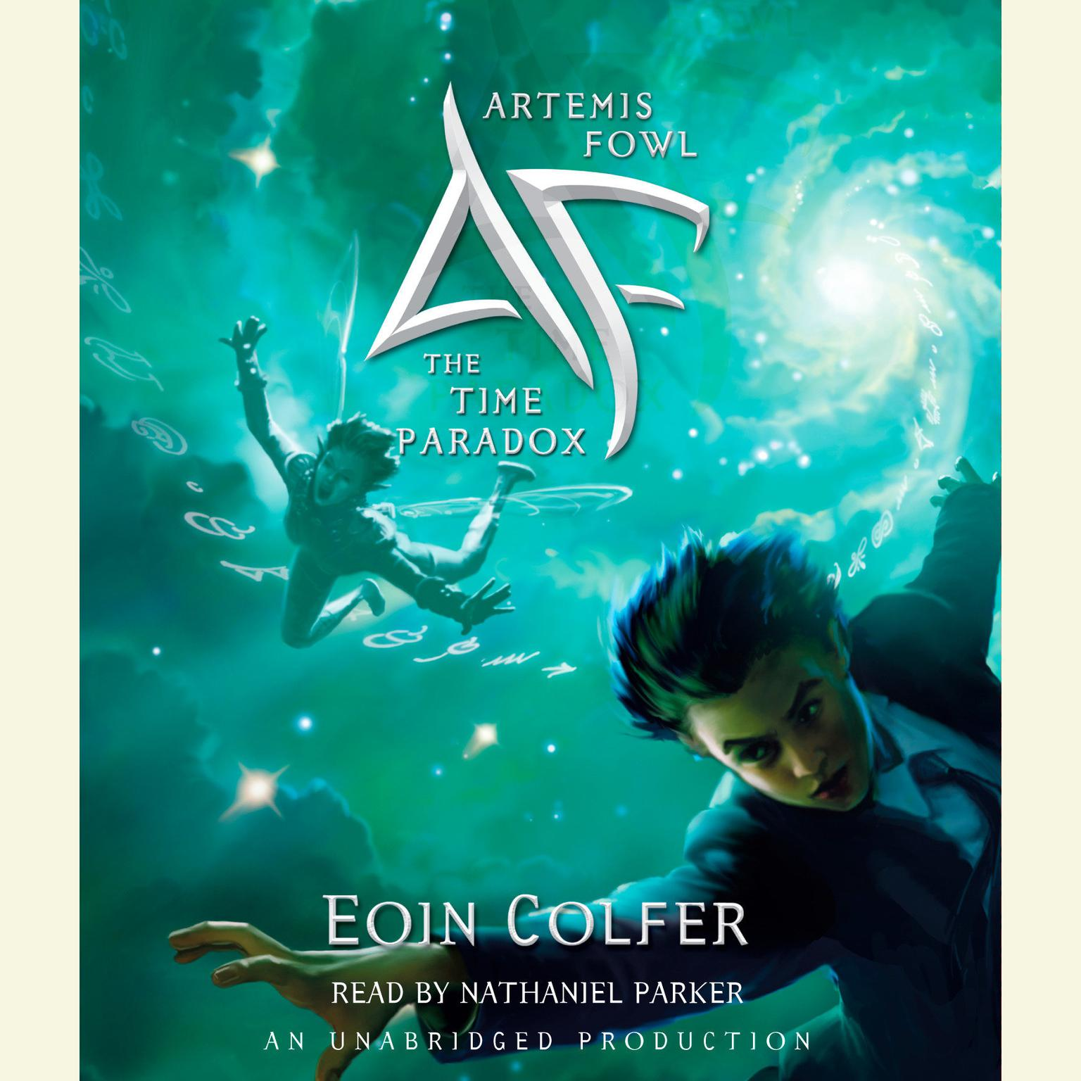 The Time Paradox (Artemis Fowl, Book 6) Colfer, Eoin Hardcover