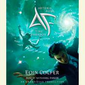 Artemis Fowl: The Time Paradox Audiobook, by Eoin Colfer
