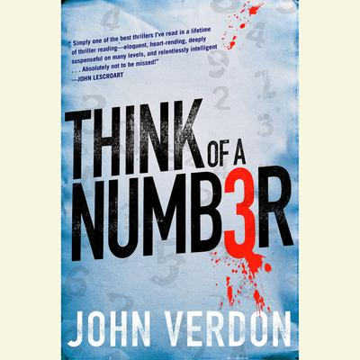 Think of a Number: A Novel Audiobook, by John Verdon