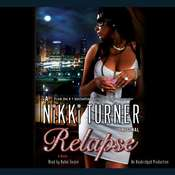 Relapse Audiobook, by Nikki Turner