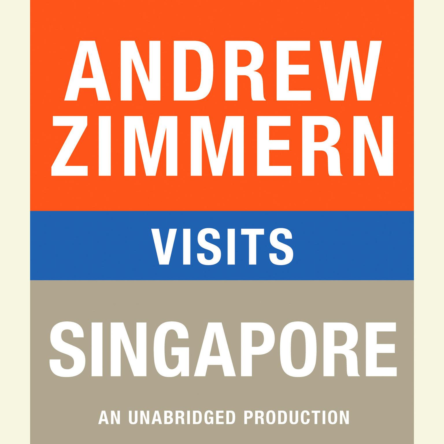 Printable Andrew Zimmern visits Singapore: Chapter 11 from THE BIZARRE TRUTH Audiobook Cover Art