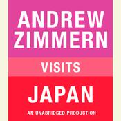 Andrew Zimmern Visits Japan, by Andrew Zimmern