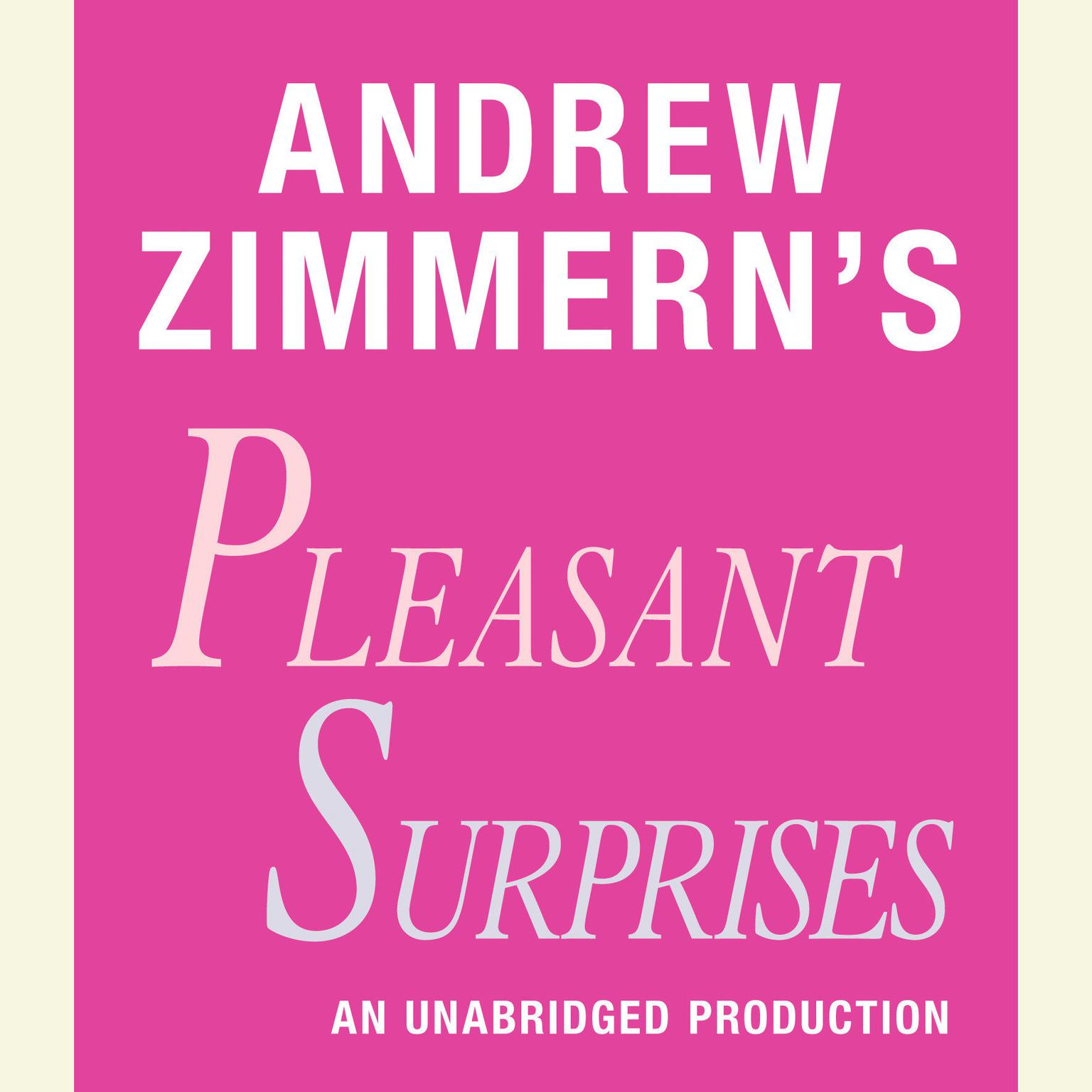 Printable Andrew Zimmern's Pleasant Surprises: Chapter 17 from THE BIZARRE TRUTH Audiobook Cover Art