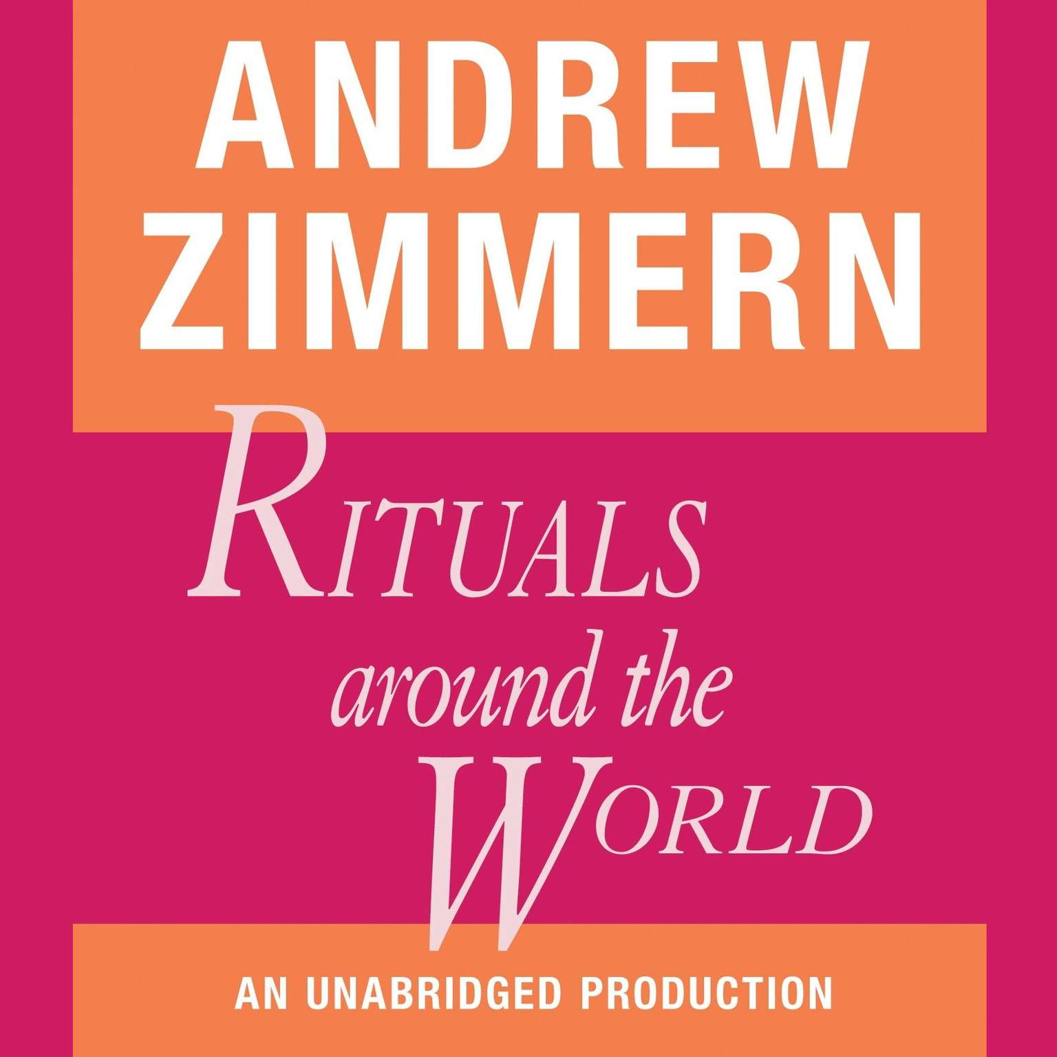 Printable Andrew Zimmern, Rituals Around the World Audiobook Cover Art