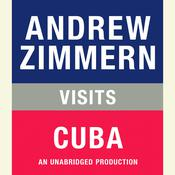 Andrew Zimmern Visits Cuba, by Andrew Zimmern