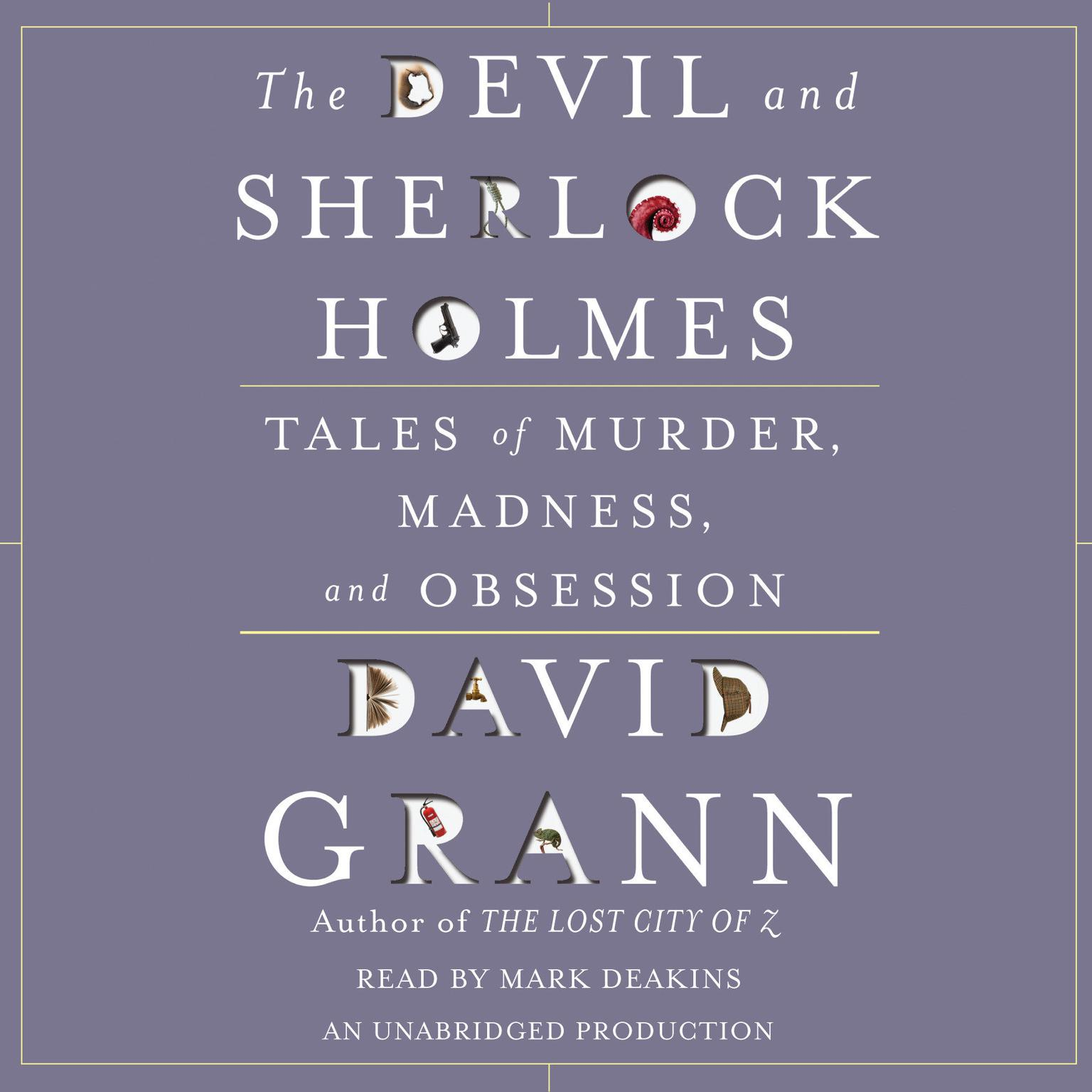 Printable The Devil and Sherlock Holmes: Tales of Murder, Madness, and Obsession Audiobook Cover Art