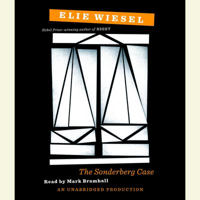 The Sonderberg Case Audiobook, by Elie Wiesel