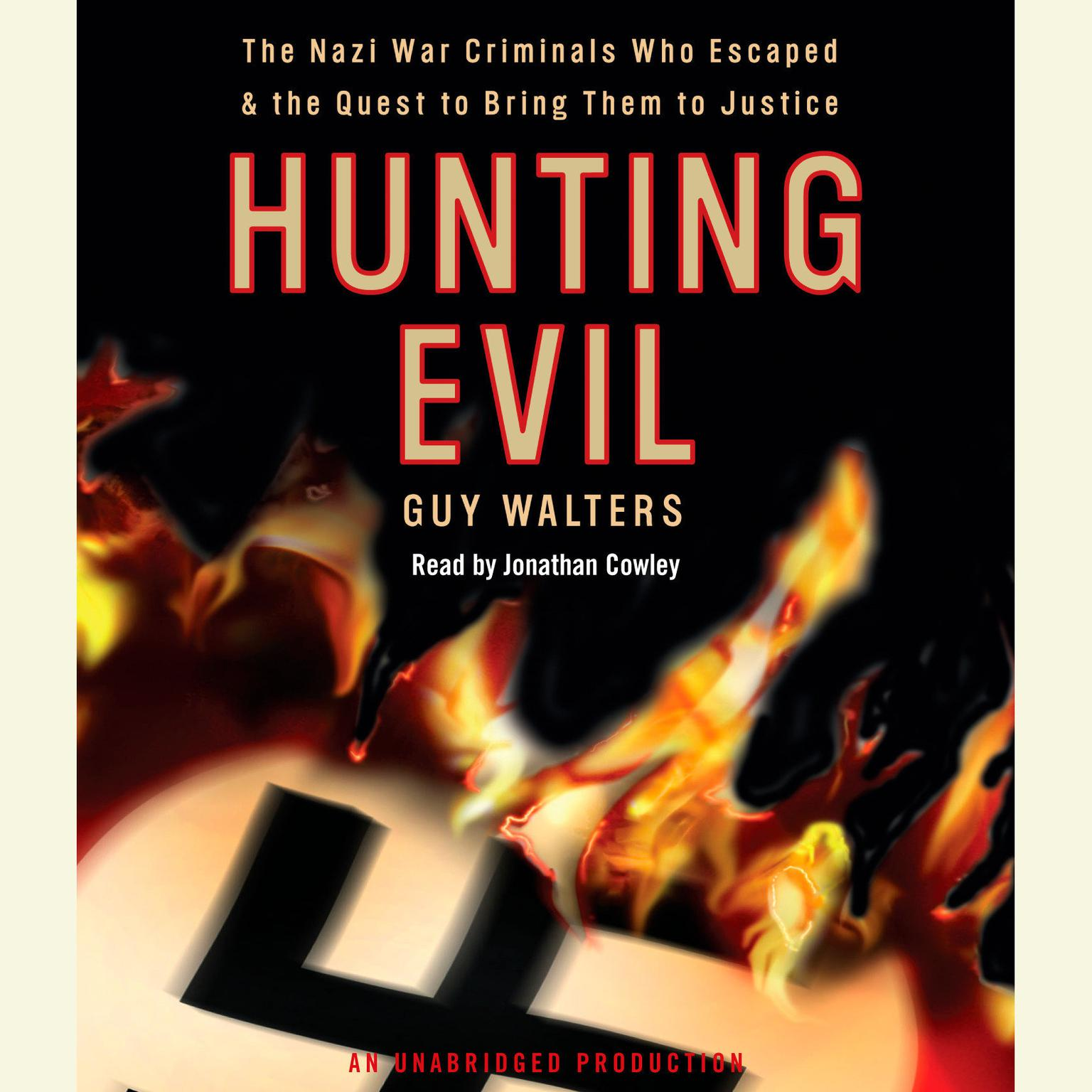 Printable Hunting Evil: The Nazi War Criminals Who Escaped and the Quest to Bring Them to Justice Audiobook Cover Art