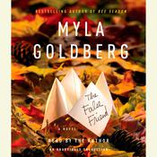 The False Friend, by Myla Goldberg